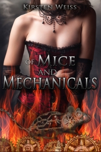 Of Mice and Mechanicals Kirsten Weiss