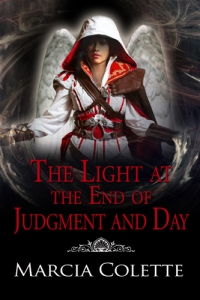 The light at the end of Judgment and Day
