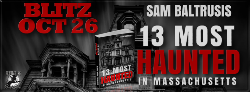 13 Most Haunted In Massachusetts Banner 851 x 315